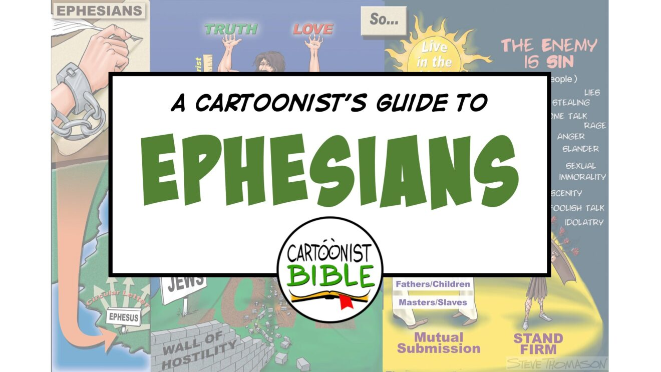 Paul's Letter to the Ephesians   A Cartoonist's Guide